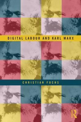 Digital Labour and Karl Marx