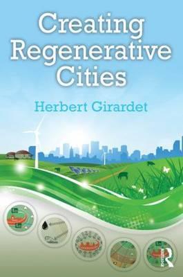 Creating Regenerative Cities