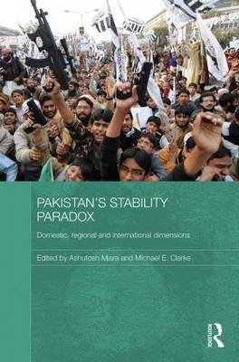 Pakistan's Stability Paradox: Domestic, Regional and International Dimensions