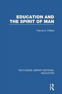 Education and the Spirit of Man