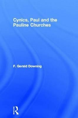 Cynics, Paul and the Pauline Churches