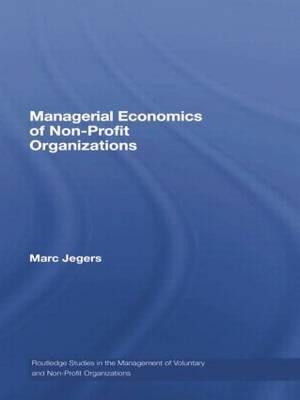 Managerial Economics of Non-Profit Organizations