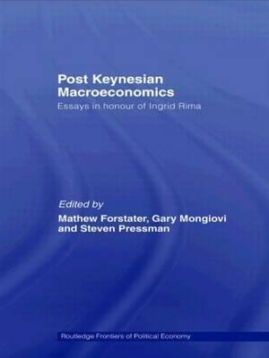 Post-Keynesian Macroeconomics: Essays in Honour of Ingrid Rima