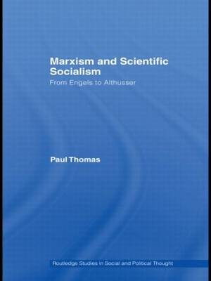 Marxism and Scientific Socialism: From Engels to Althusser