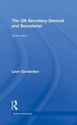 The UN Secretary-General and Secretariat