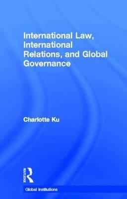 International Law, International Relations and Global Governance