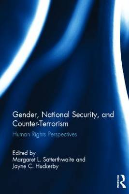 Gender, National Security, and Counter-Terrorism: Human rights perspectives