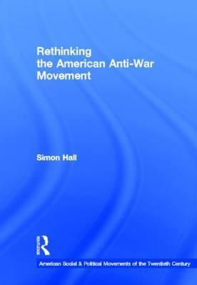 Rethinking the American Anti-war Movement