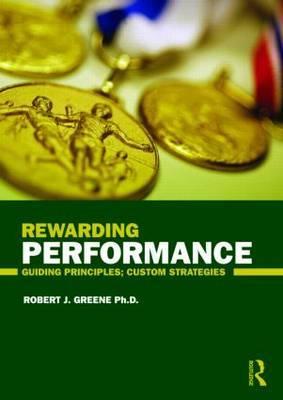 Rewarding Performance: Guiding Principles; Custom Strategies