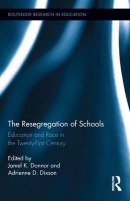 The Resegregation of Schools: Education and Race in the Twenty-First Century