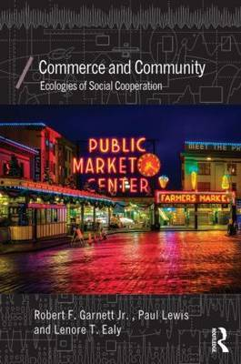 Commerce and Community: Ecologies of Social Cooperation