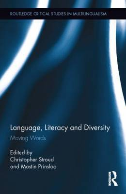 Language, Literacy and Diversity: Moving Words
