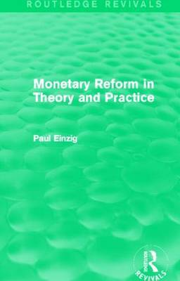 Monetary Reform in Theory and Practice