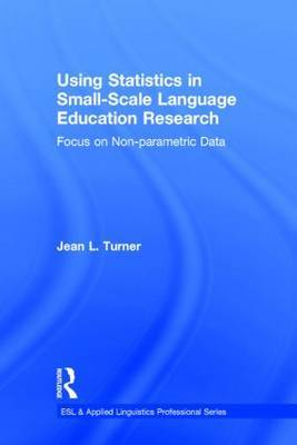 Using Statistics in Small-Scale Language Education Research: Focus on Non-Parametric Data