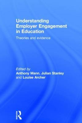 Understanding Employer Engagement in Education: Theories and evidence