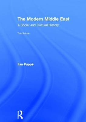 The Modern Middle East: A Social and Cultural History