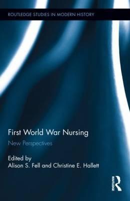 First World War Nursing: New Perspectives