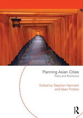 Planning Asian Cities: Risks and Resilience