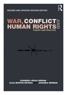 War, Conflict and Human Rights: Theory and practice
