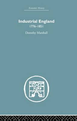 Industrial England, 1776-1851