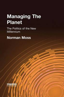 Managing the Planet: The Politics of the New Millennium