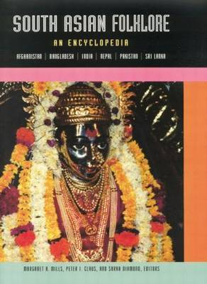 South Asian Folklore: An Encyclopedia