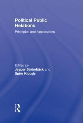 Political Public Relations: Principles and Applications
