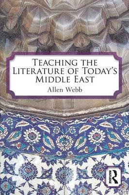 Teaching the Literature of Today's Middle East