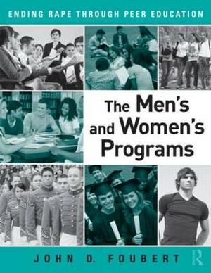 The Men's and Women's Programs: Ending Rape through Peer Education