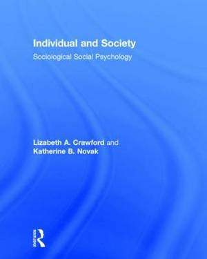 Individual and Society: Sociological Social Psychology