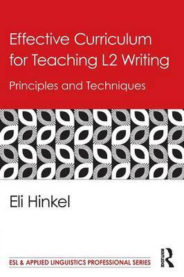 Effective Curriculum for Teaching L2 Writing: Principles and Techniques