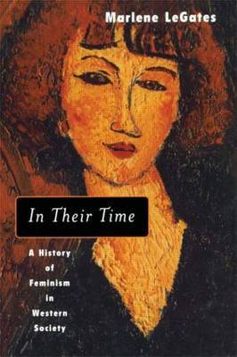 In Their Time: A History of Feminism in Western Society