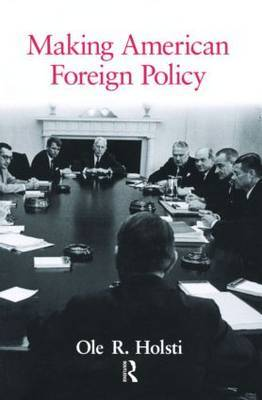 Making American Foreign Policy