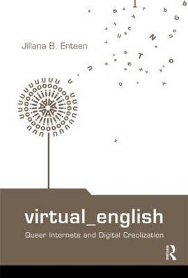 Virtual English: Queer Internets and Digital Creolization