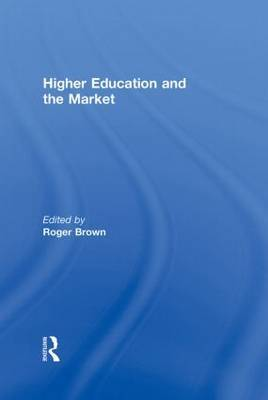 Higher Education and the Market