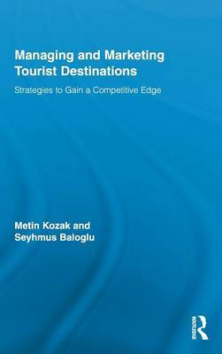 Managing and Marketing Tourist Destinations