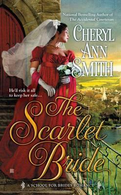 The Scarlet Bride: School For Brides Book 3,