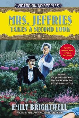 Mrs. Jeffries Takes a Second Look: A Victorian Mystery