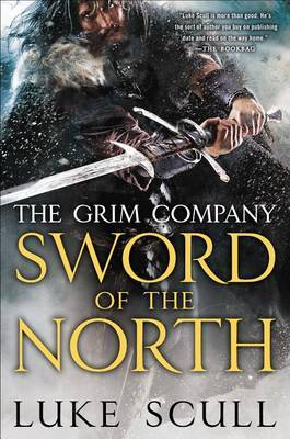 Sword of the North: The Grim Company