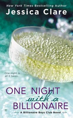 One Night with a Billionaire: A Billionaire Boys Club Novel