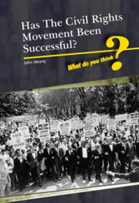 Was the Civil Rights Movement Successful?