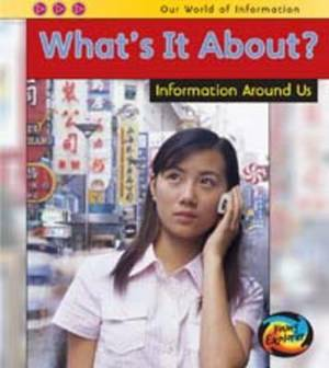 What's it About?: Information Around Us