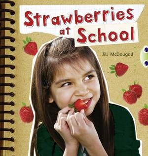 Strawberries at School: (Orange A) NF