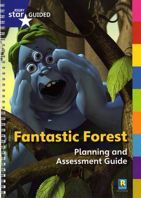 Fantastic Forest: Star Guided Planning and Assessment Guide