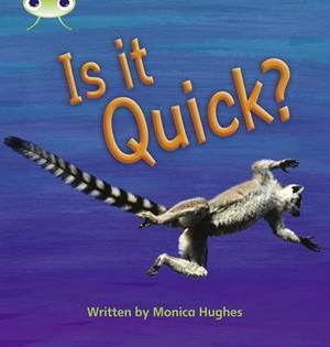 Is it Quick?: Set 07: Bug Club Phonics Bug Non-Fiction Set 07 Is It Quick? Non-Fiction