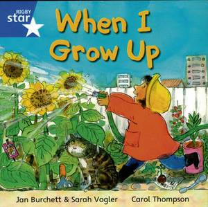 Rigby Star Independent Yr1/p2 Blue Level: When I Grow Up (3 Pack)