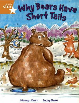 Rigby Star Independent year2/P3 Orange Level: Why Bears Have Short Tails