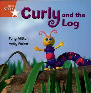 Rigby Star Independent Reception Red Book 12 Curly and the Log Group Pack