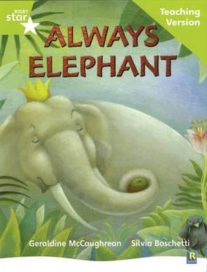 Rigby Star Guided Lime Level: Always Elephant Teaching Version