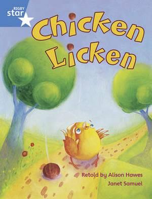 Rigby Star Guided Year 1/P2 Blue Level: Chicken Licken (6 Pack) Framework Edition